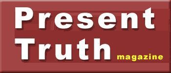 Present Truth Magazine